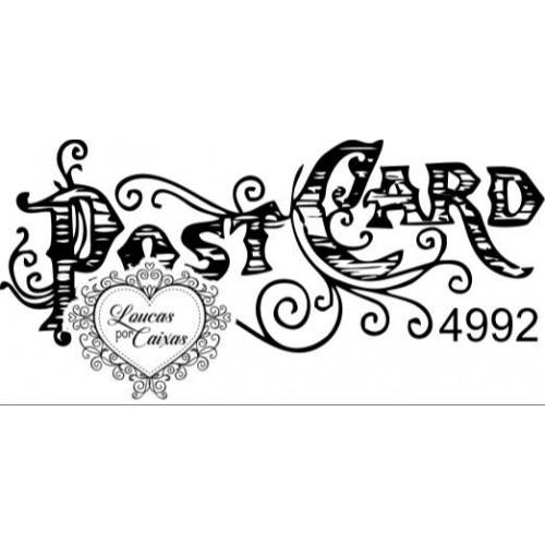 Carimbo Post Card Ref 4992 - Tamanho 6 X 2.2 Cm