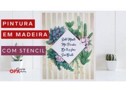 PINTURA EM MADEIRA C/ STENCIL - SUCULENTAS
