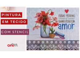 PINTURA EM TECIDO C/ STENCIL PAPOULAS