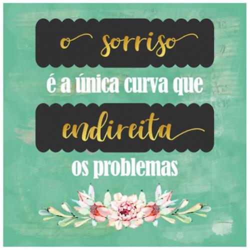 Card - O sorriso é a única curva que endireita os problemas