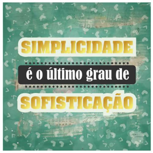 Card - Simplicidade é o último grau de sofisticação - CD-025