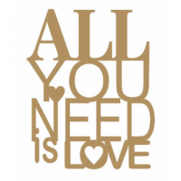 FRASE MDF - ALL YOU NEED IS LOVE - 2 uni..