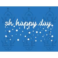 Stencil Oh Happy Day - 30x24 cm..