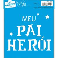 Stencil Meu herói - 14x14 cm..