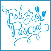 Stencil Feliz Páscoa 01 - 14x14 - sta-12..
