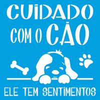 Stencil Cuidado com o Cachorro - 20x20 c..