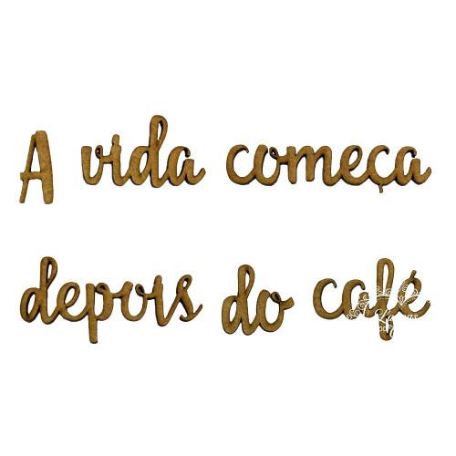 Frase a vida começa depois do café
