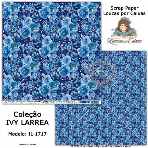 Scrap Paper Dupla Face 30,5x30,5cm IL-1717 - Loucas Por Caixas - Coleção Ivy Lárrea