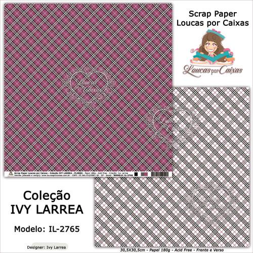 Scrap Paper Dupla Face 30,5x30,5cm IL-2765 - Loucas Por Caixas - Coleção Ivy Lárrea